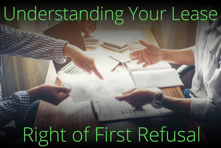 Understanding Your Lease: Right of First Refusal – What's the Big Deal?